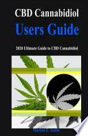 CBD Cannabidiol Users Guide