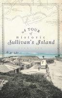 A Tour of Historic Sullivan's Island Pdf/ePub eBook
