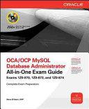 OCP MySQL 5 6 Database Administrator All in One Exam Guide  Exam 1Z0 883