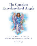 Encyclopedia of Angels, Spirit Guides and Ascended Masters
