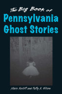 The Big Book of Pennsylvania Ghost Stories