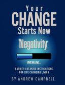 Your Change Starts Now  Negativity Uninstalling