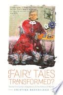 Fairy Tales Transformed