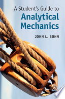 A Student s Guide to Analytical Mechanics Book