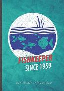 Fish Keeper Since 1959