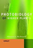 Photobiology of Higher Plants