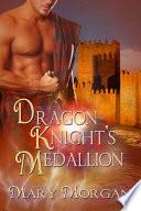 Dragon Knight s Medallion