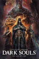 Dark Souls: The Age of Fire (complete collection) Pdf/ePub eBook