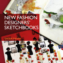 New Fashion Designers  Sketchbooks