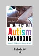 The Australian Autism Handbook