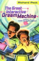 The Great Interactive Dream Machine Book