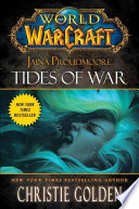 World of Warcraft  Jaina Proudmoore  Tides of War