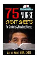 75 Nurse Cheat Sheets
