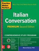 Practice Makes Perfect: Italian Conversation, Premium Second Edition [Pdf/ePub] eBook