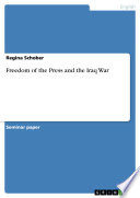 Freedom of the Press and the Iraq War Book PDF