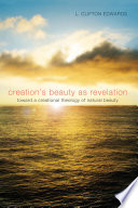 Creation S Beauty As Revelation Book PDF