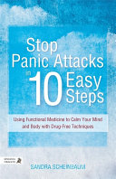 Stop Panic Attacks in 10 Easy Steps [Pdf/ePub] eBook
