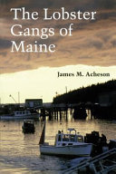 The Lobster Gangs of Maine