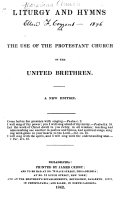 Liturgy and Hymns for the Use of the Protestant Church of the United Brethren