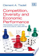 Competition, Diversity and Economic Performance