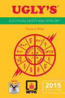 Ugly s Electrical Safety and NFPA 70E  2015 Edition