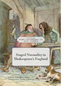 Staged Normality in Shakespeare's England Pdf/ePub eBook