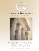 Access to the Courts  Equal Justice for All