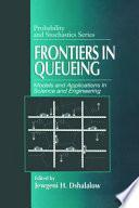 Frontiers In Queueing