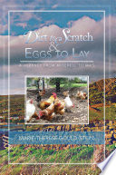 Dirt To Scratch And Eggs To Lay Book PDF