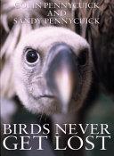 Birds Never Get Lost