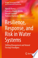 Resilience Response And Risk In Water Systems Book PDF
