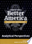 A Budget for a Better America: Analytical perspectives