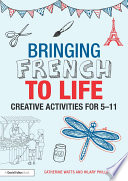 Bringing French To Life Book PDF