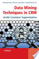 Data Mining Techniques in CRM Book