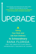 Upgrade: Taking Your Work and Life from Ordinary to Extraordinary Book