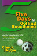 5 Days to Golfing Excellence