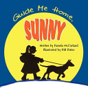 Guide Me Home  Sunny