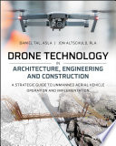 Drone Technology in Architecture  Engineering and Construction