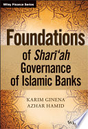 Foundations Of Shari Ah Governance Of Islamic Banks