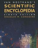 Van Nostrand   s Scientific Encyclopedia