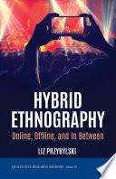 Hybrid Ethnography