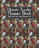 Ultimate Teacher Planner Book Undated Gothic Style Classroom Management Book
