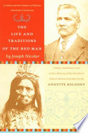 The Life and Traditions of the Red Man