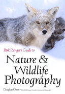 Park Ranger's Guide to Nature & Wildlife Photography