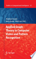 Applied Graph Theory In Computer Vision And Pattern Recognition Book PDF