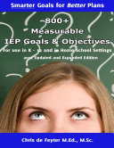 800  Measurable IEP Goals and Objectives for Use in K 12 and in Home School Settings