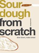 From Scratch  Sourdough