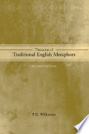 """Thesaurus of Traditional English Metaphors"" by P.R. Wilkinson"