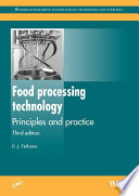"""Food Processing Technology: Principles and Practice"" by P J Fellows"
