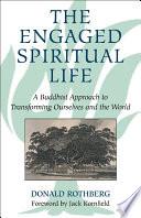 The Engaged Spiritual Life